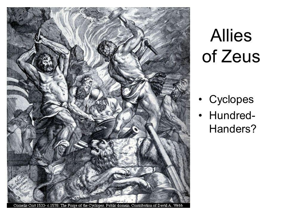Allies of Zeus Cyclopes Hundred- Handers?