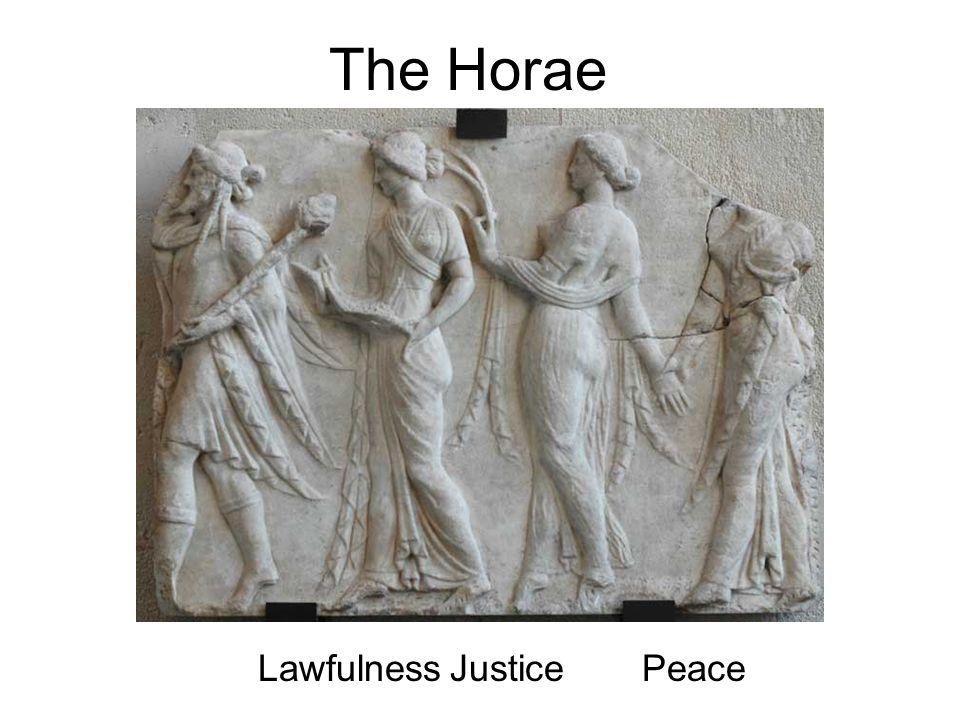 The Horae LawfulnessJustice Peace