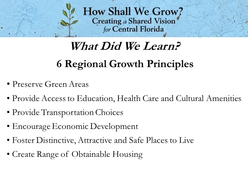 6 Regional Growth Principles What Did We Learn.
