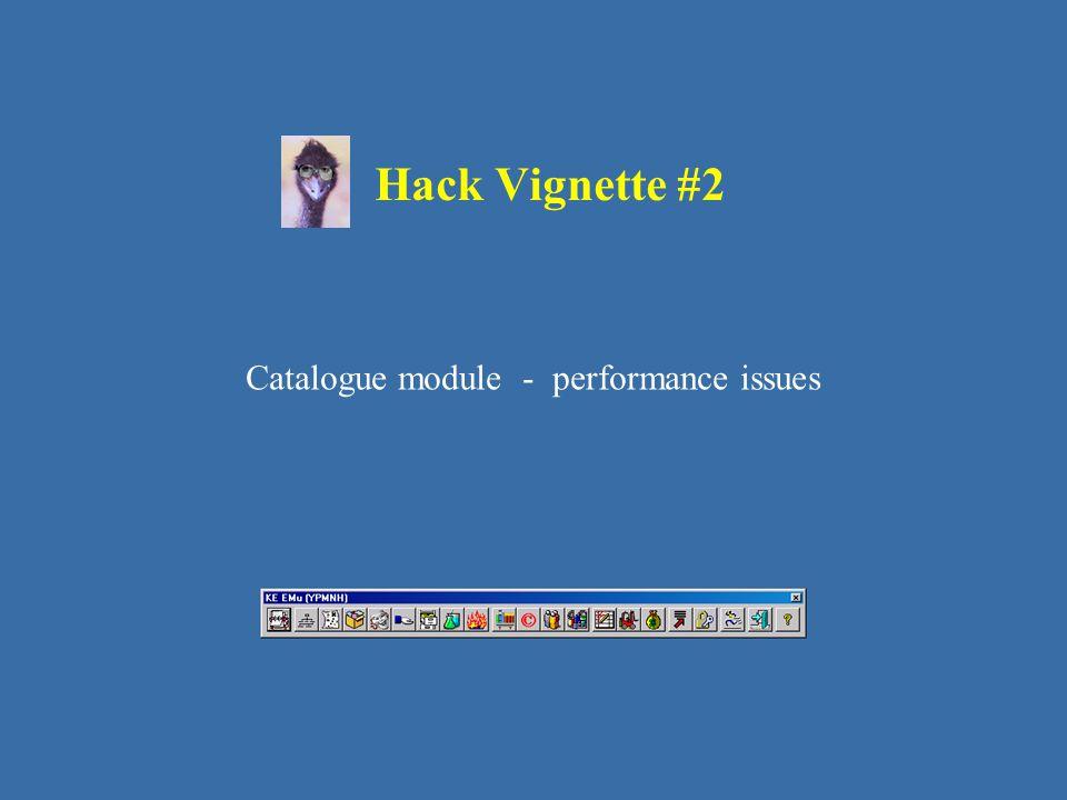 Catalogue module - performance issues Hack Vignette #2