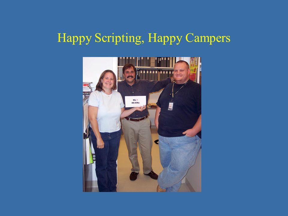 Happy Scripting, Happy Campers