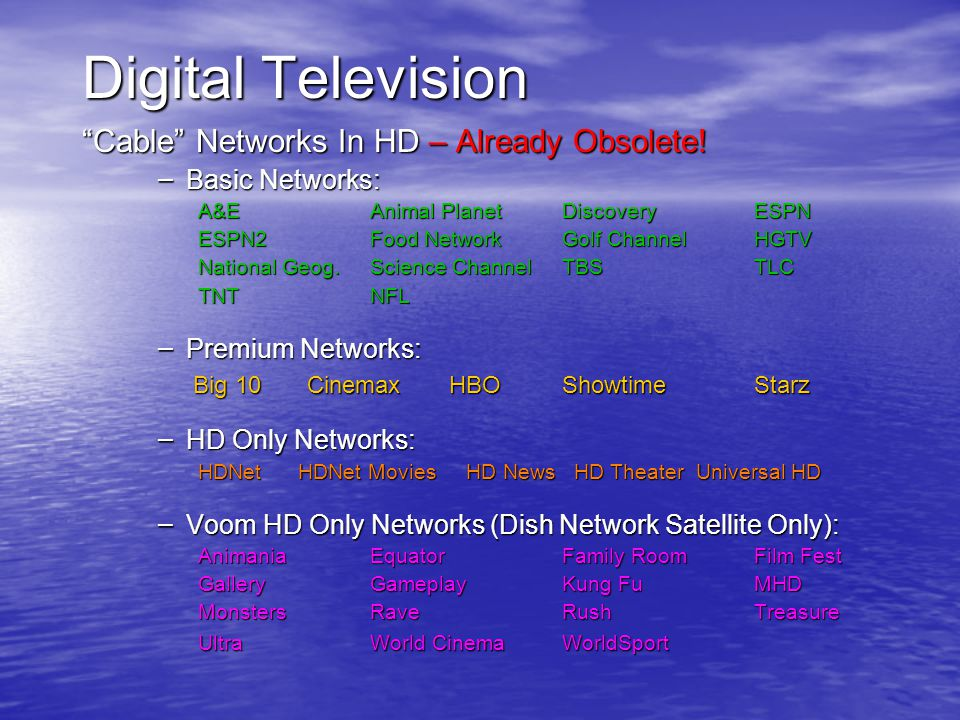 Digital Television Cable Networks In HD – Already Obsolete.