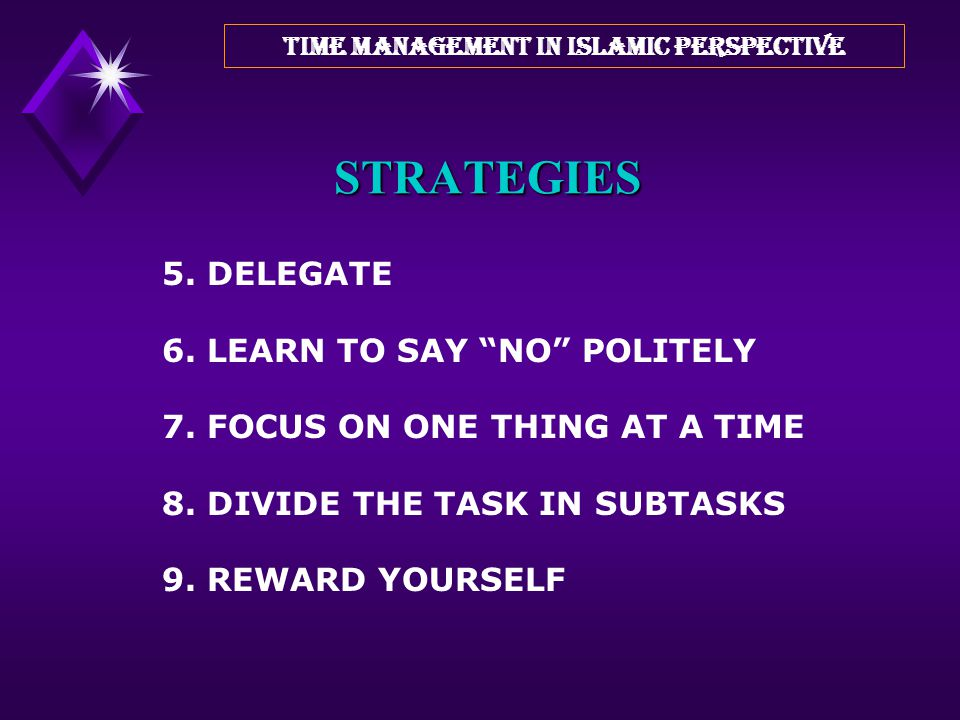 """STRATEGIES 3. SET PRIORITIES 4. SET REALISTIC DEADLINES (Parkinson's Law) """"Work expands to fill the time available for its completion"""" TIME MANAGEMENT"""