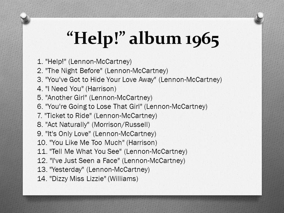 Help! album 1965 1. Help! (Lennon-McCartney) 2.