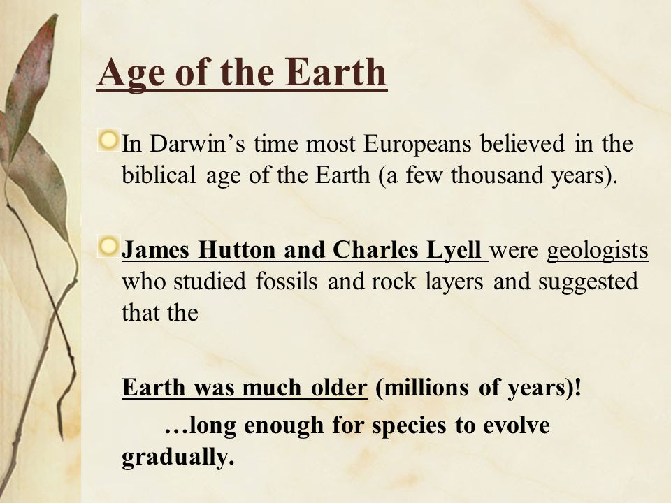 On the Origin of Species by Means of Natural Selection Darwin hesitated to publish his ideas because they conflicted with popular religious beliefs about the origin of life.
