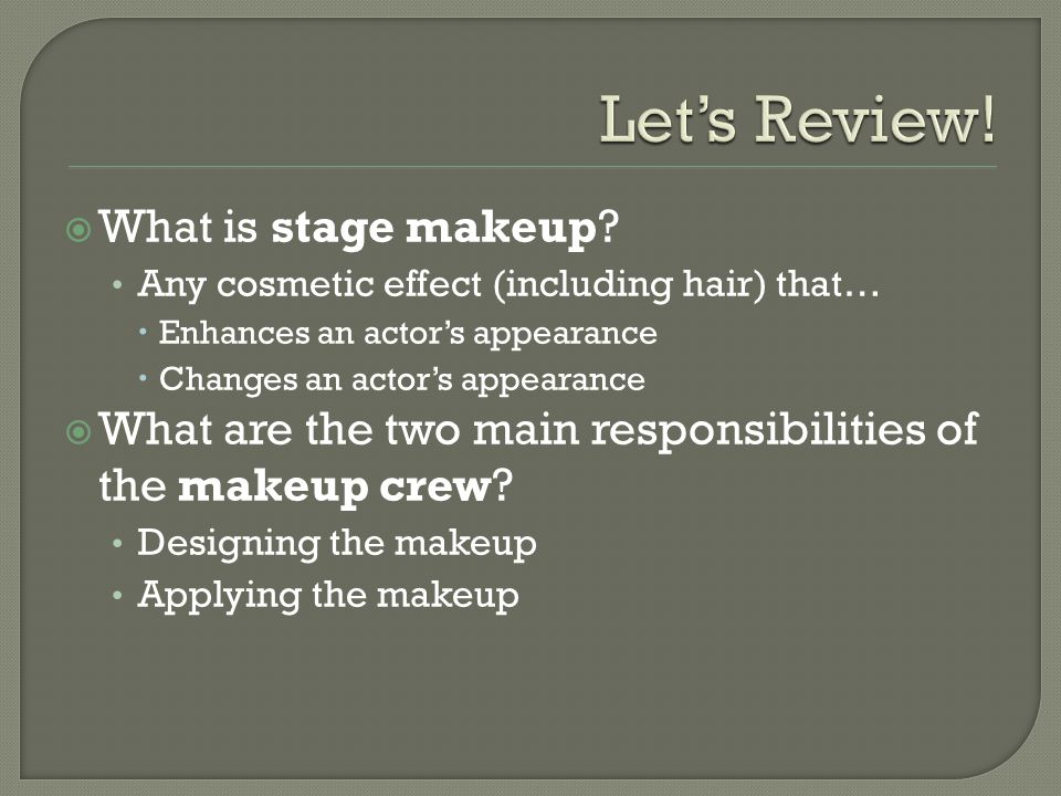  What is stage makeup.