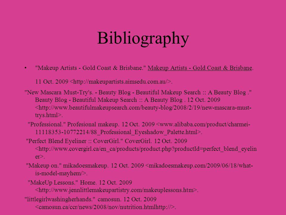 Bibliography Makeup Artists - Gold Coast & Brisbane. Makeup Artists - Gold Coast & Brisbane.