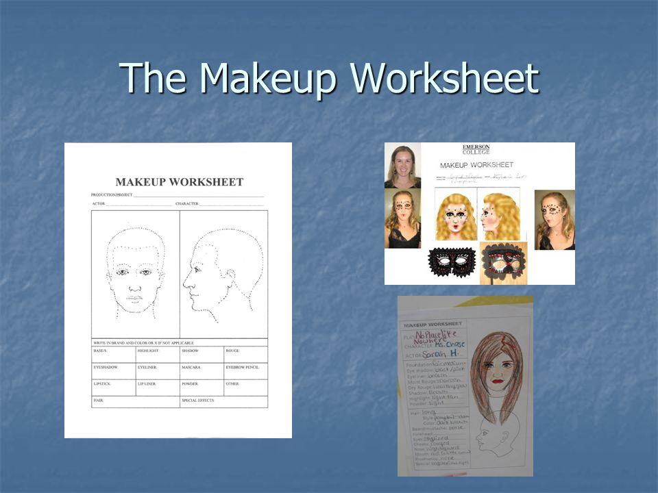 The Makeup Worksheet