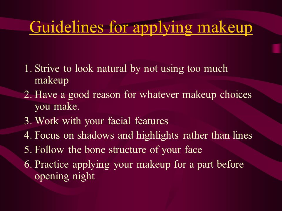 Powder and Lipstick 1. Powder a.Helps set makeup and remove the shine caused by greasepaint.