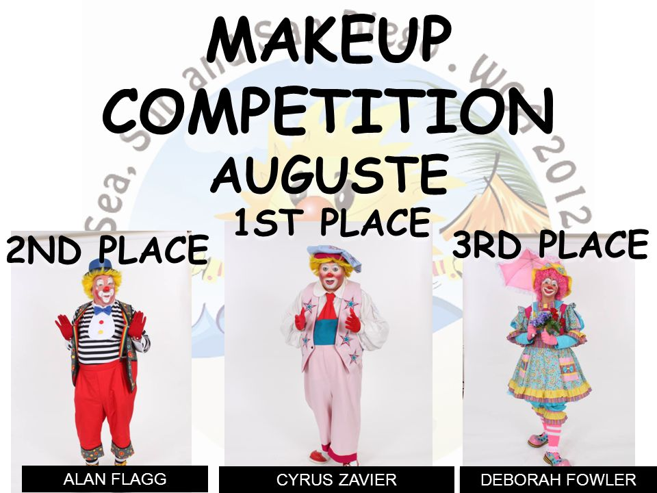 DEBORAH FOWLER ALAN FLAGG 3RD PLACE MAKEUPCOMPETITIONAUGUSTE 2ND PLACE CYRUS ZAVIER 1ST PLACE