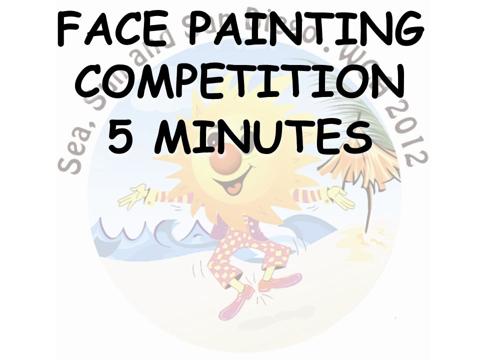 FACE PAINTING COMPETITION 5 MINUTES