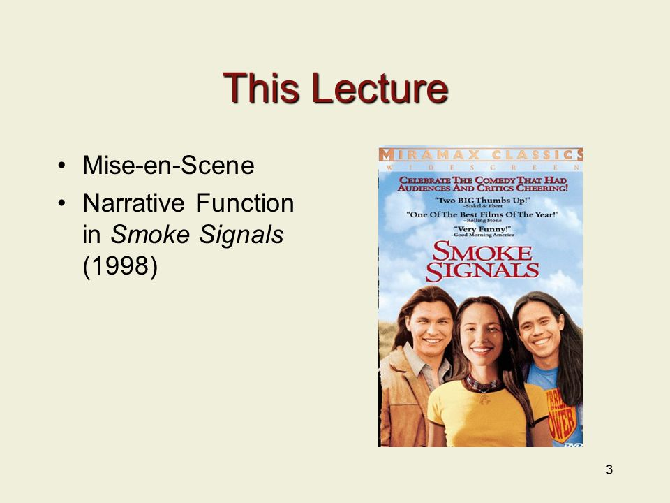 This Lecture Mise-en-Scene Narrative Function in Smoke Signals (1998) 3