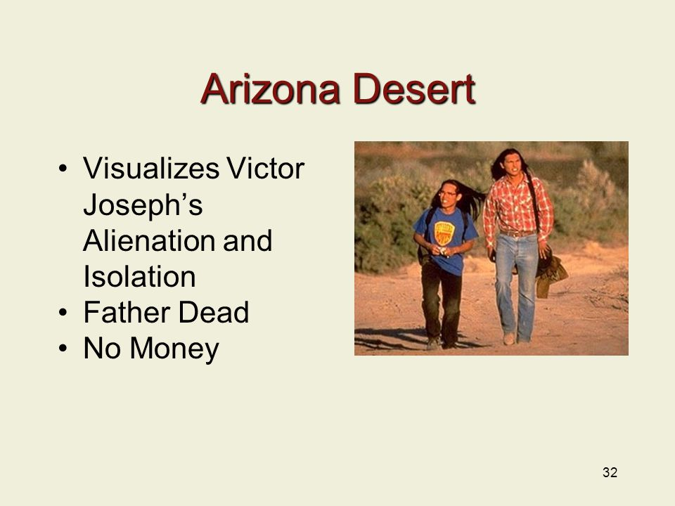 Arizona Desert Visualizes Victor Joseph's Alienation and Isolation Father Dead No Money 32