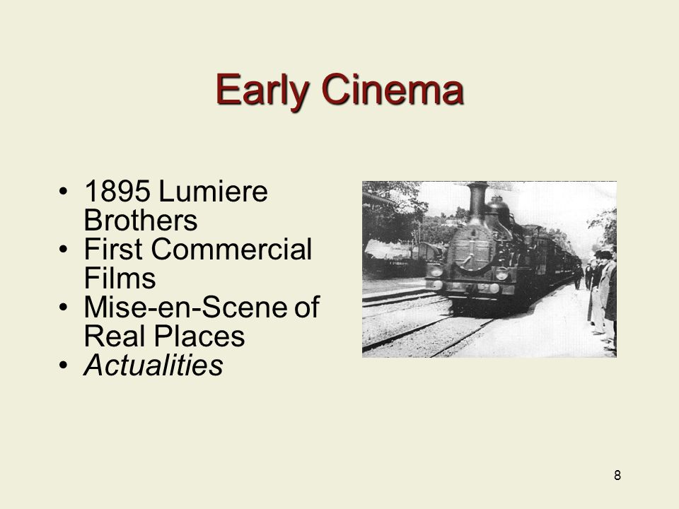 8 Early Cinema 1895 Lumiere Brothers First Commercial Films Mise-en-Scene of Real Places Actualities