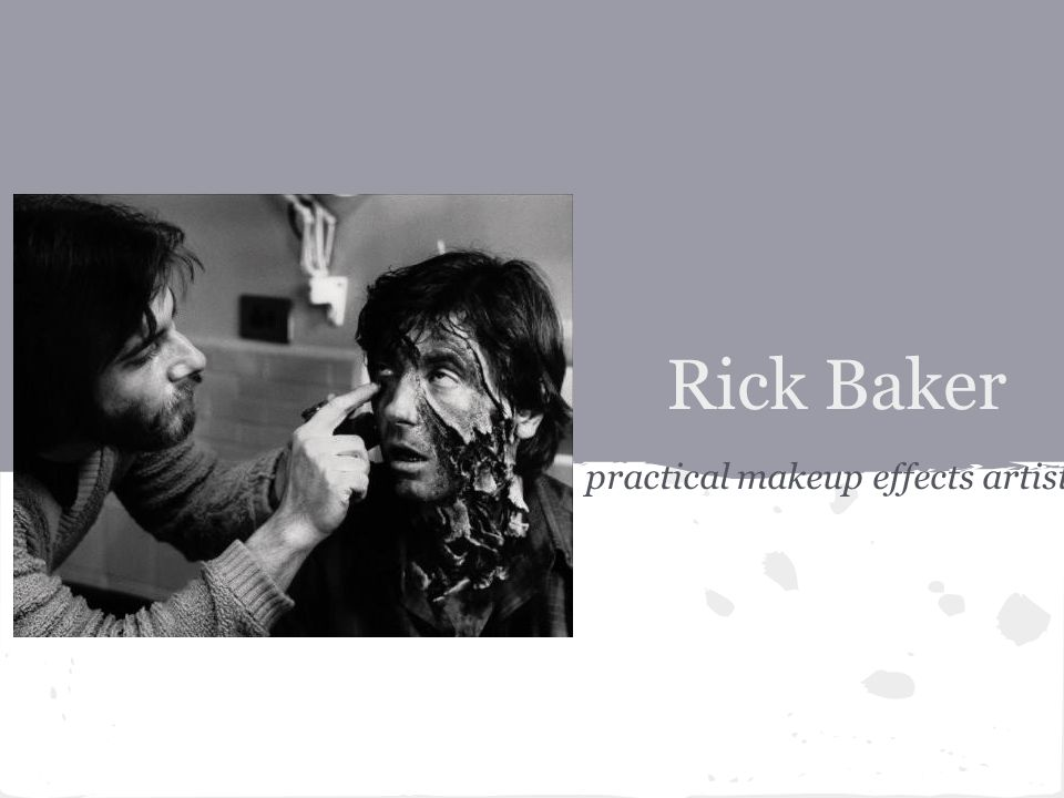 Rick Baker practical makeup effects artist
