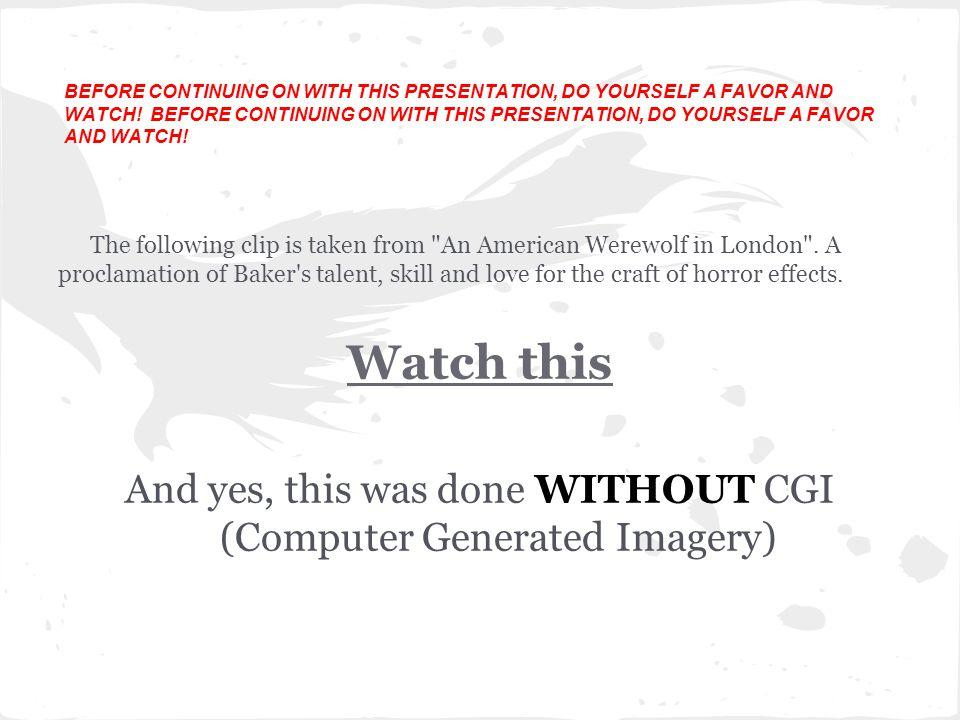 The following clip is taken from An American Werewolf in London .