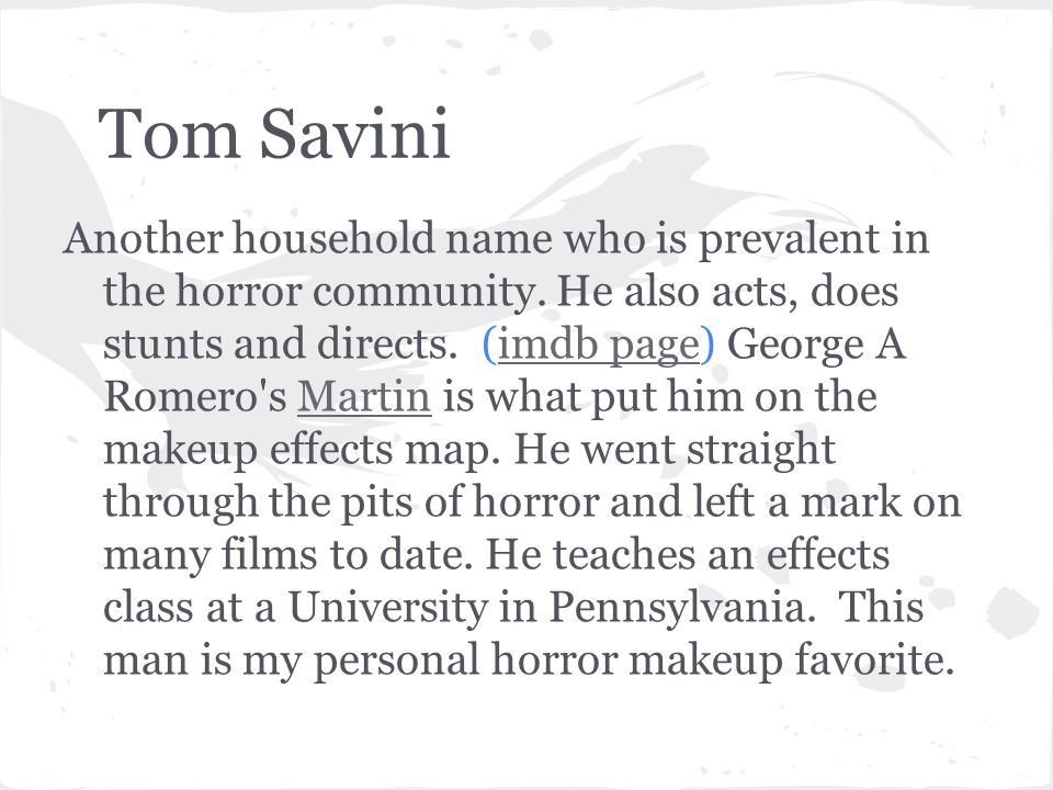 Night of the Living Dead Savini remade the treasured cult film in 1990.