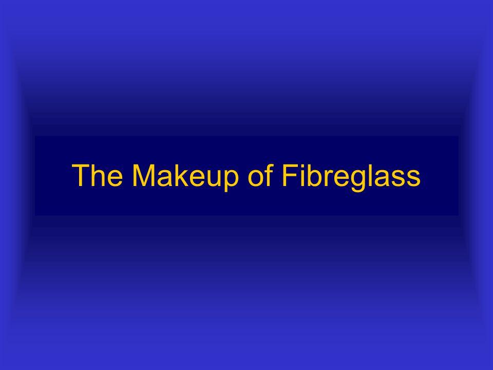 Why use Fibreglass?