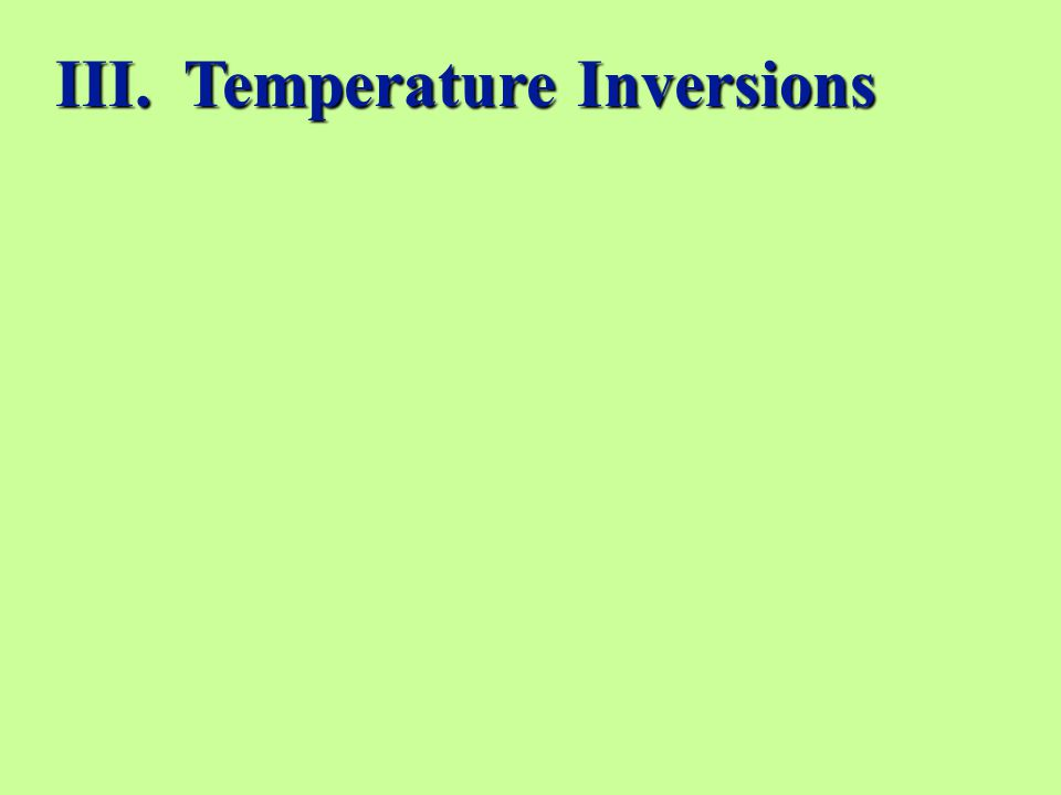 III. Temperature Inversions