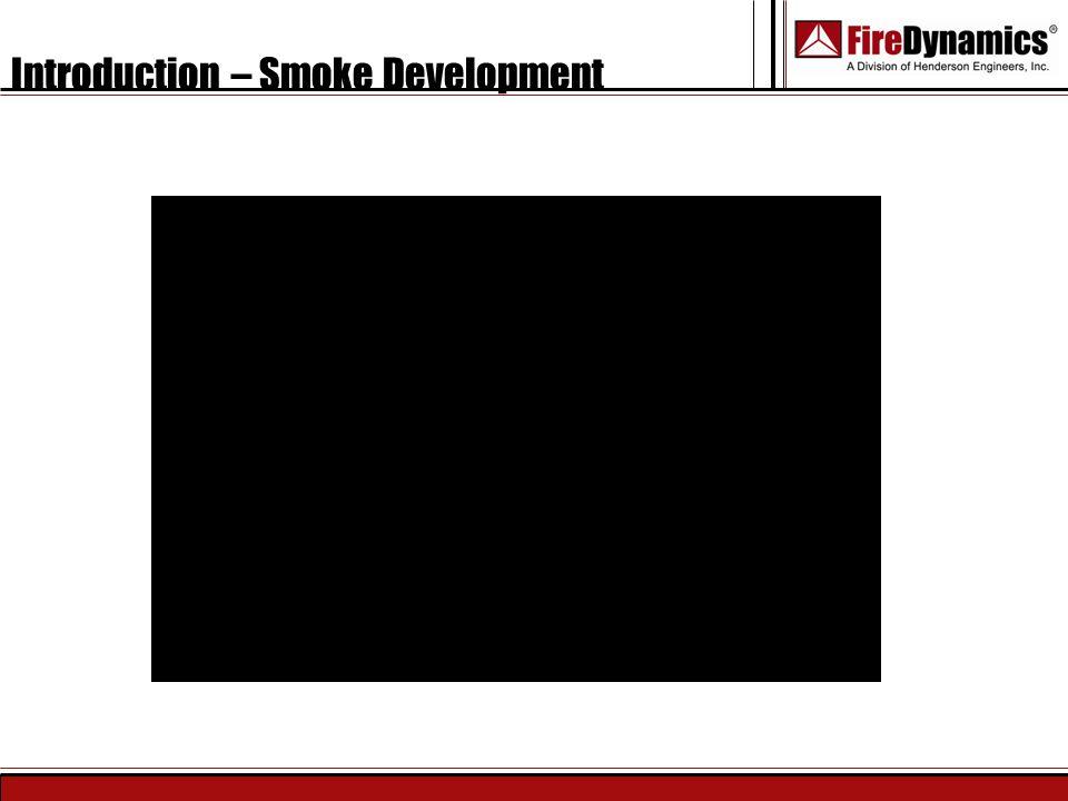 Introduction – Smoke Development