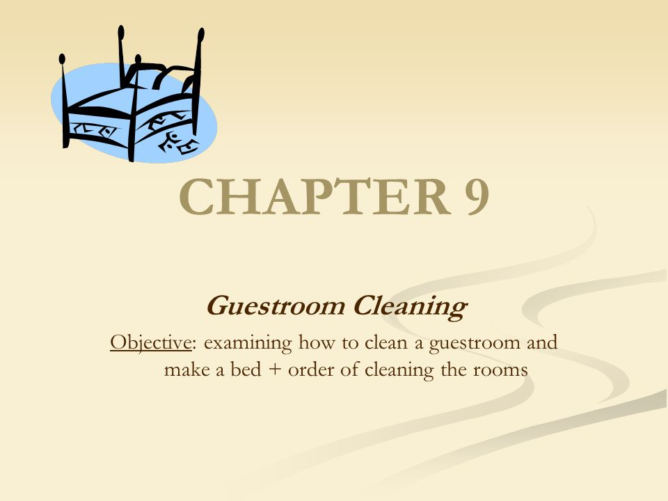Guestroom Cleaning To maintain the standards that (1) keep guests coming back, (2) ensure quality for the guest, (3) ensure efficiency and satisfaction for the employee performing the task; room attendants must follow a series of systematic procedure for guestroom cleaning which (a) save time, (b) energy and (c) reduce frustration.