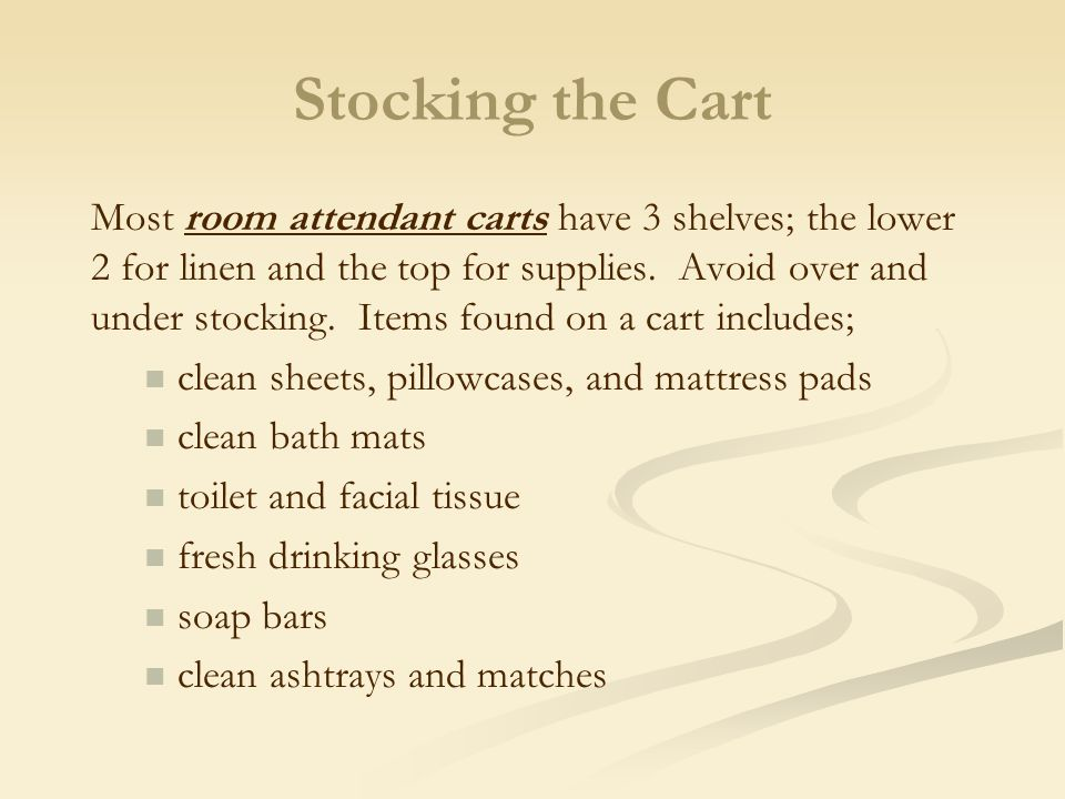 Hand Caddy: a kind of box to carry all the cleaning supplies for the guestroom and bathroom.