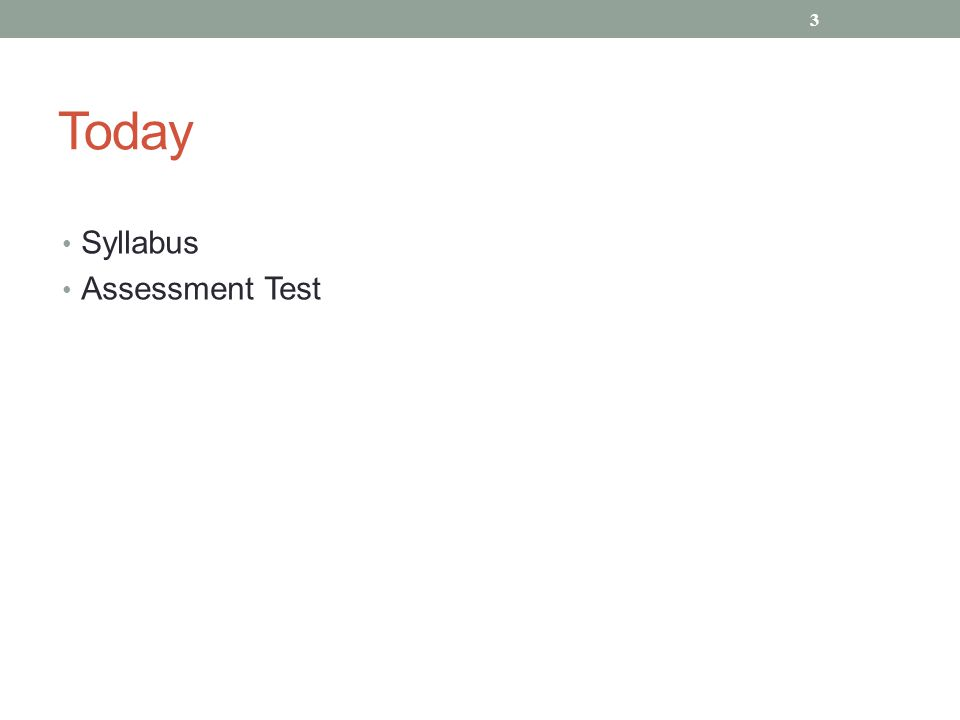Today Syllabus Assessment Test 3