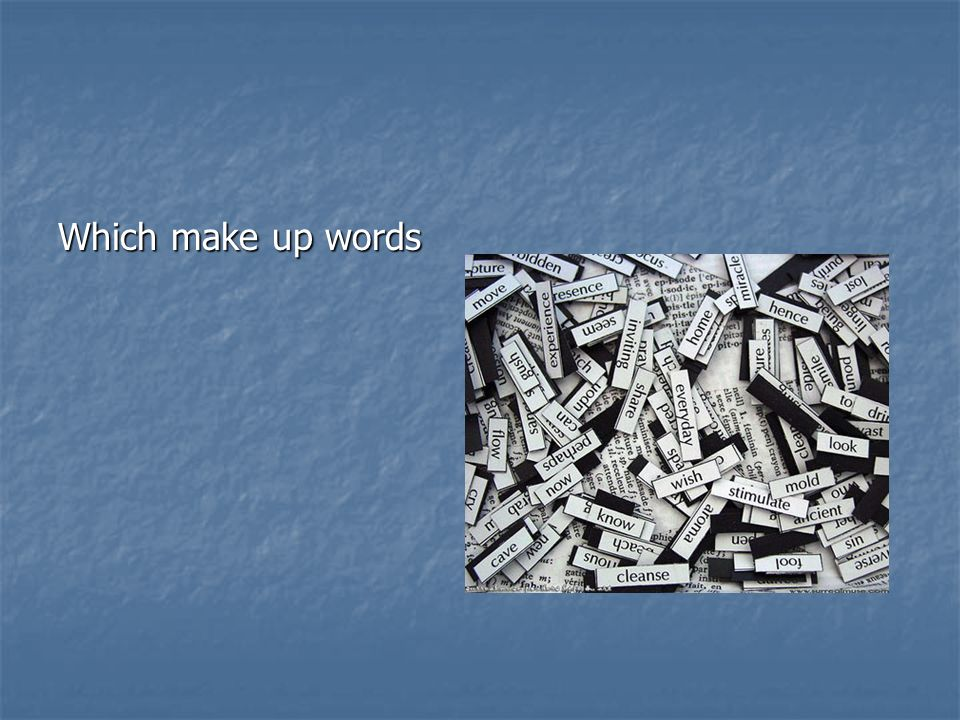 Which make up words