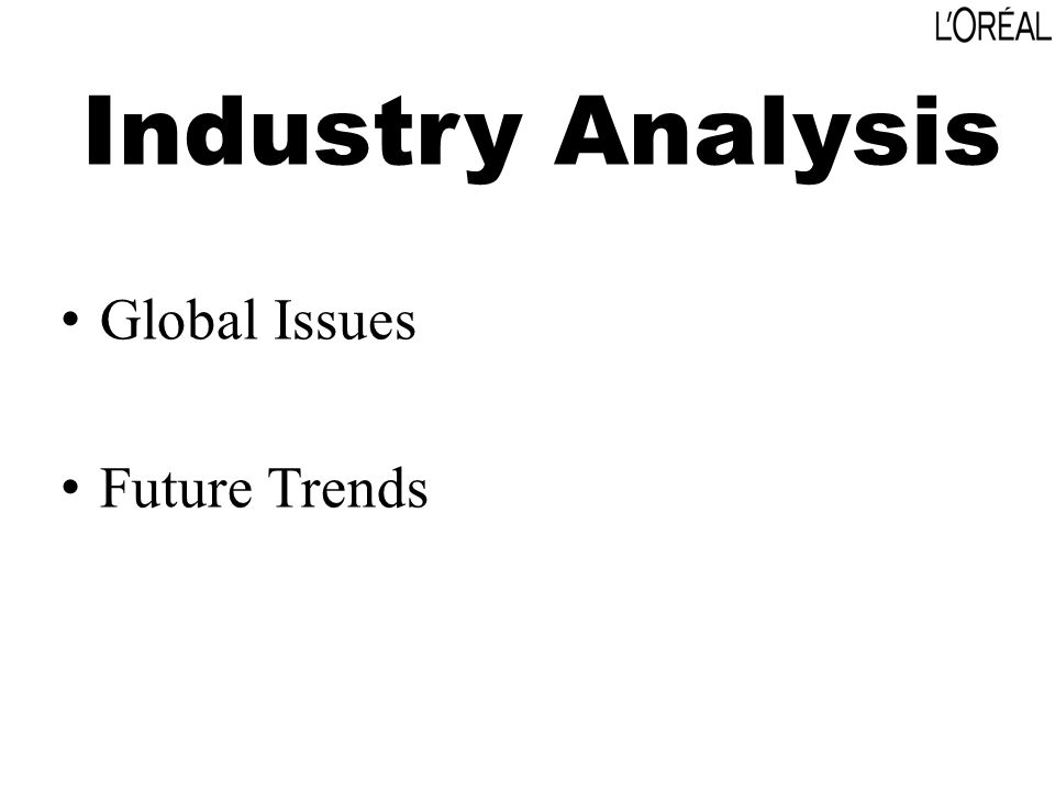 Industry Analysis Global Issues Future Trends
