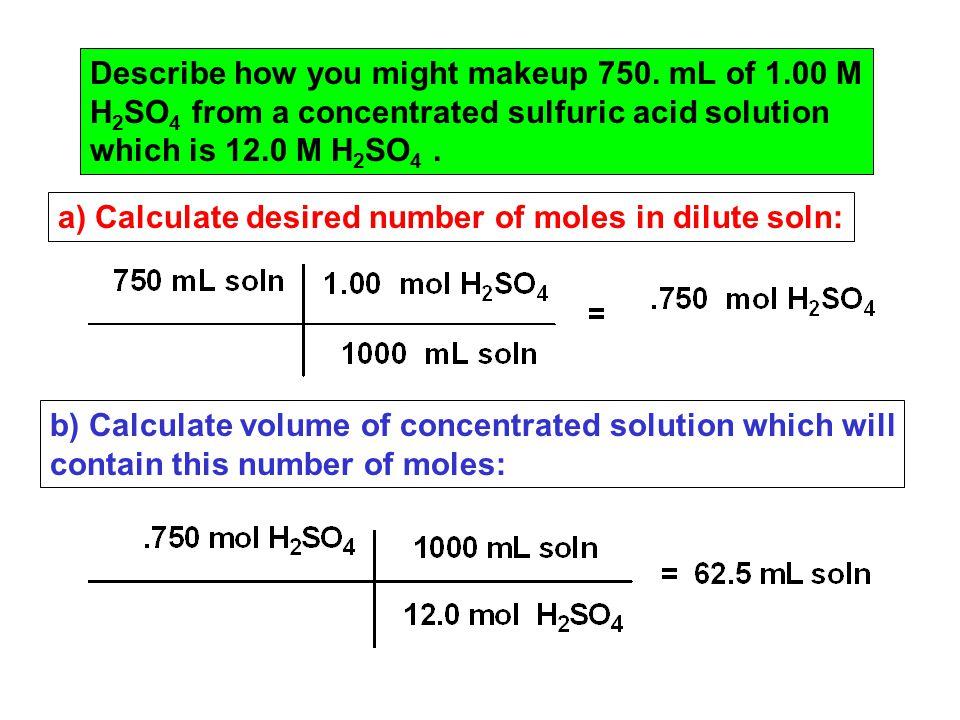 Describe how you might makeup 750.