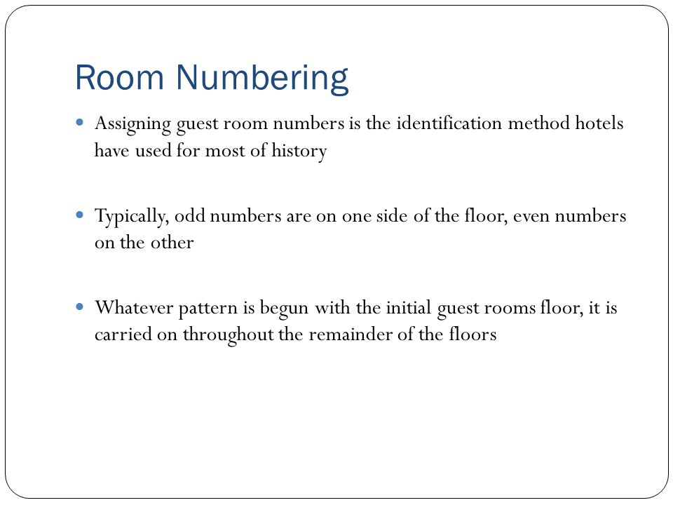 Sequential Room Numbering 1st Floor Guest Room Corridor 101 103 105107 109 102 104 106108 110