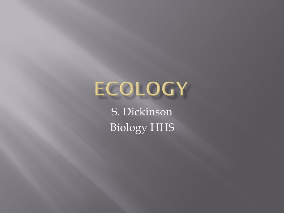 S. Dickinson Biology HHS