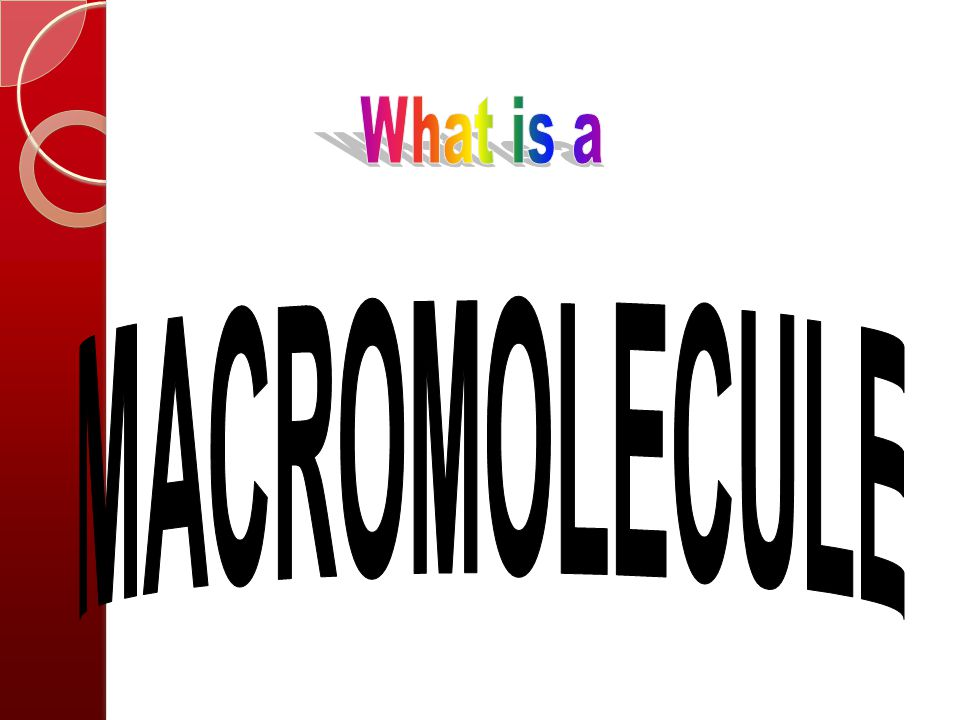 Before you can understand the topics in this unit there are some key vocabulary terms you need to know.  Macromolecule  Polymer  Monomer