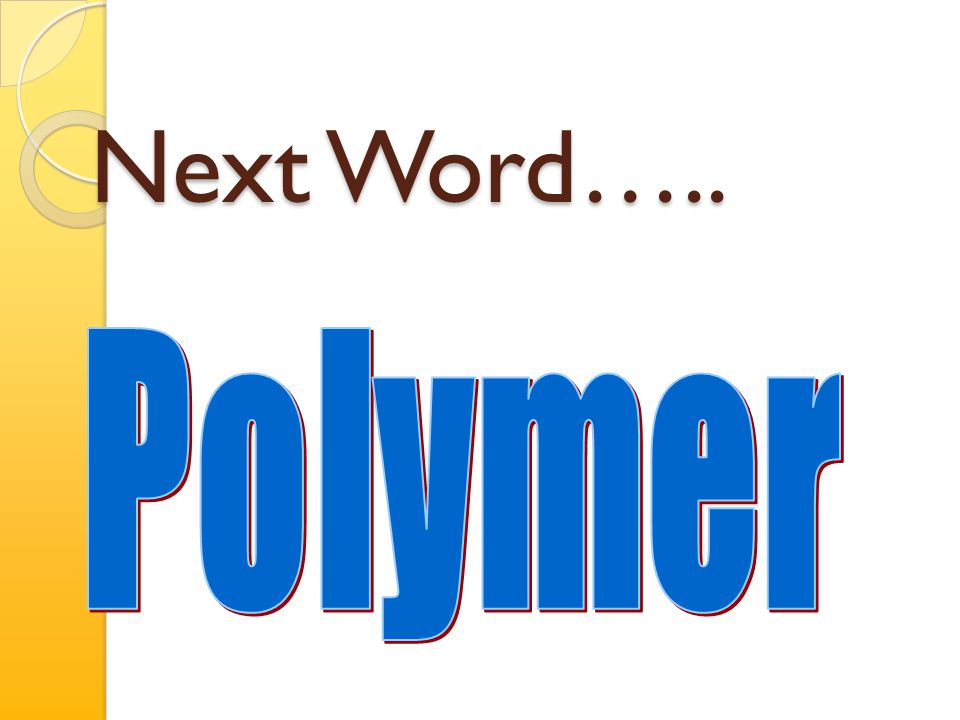 Small molecules = building blocks Bond them together = polymers Building large organic molecules
