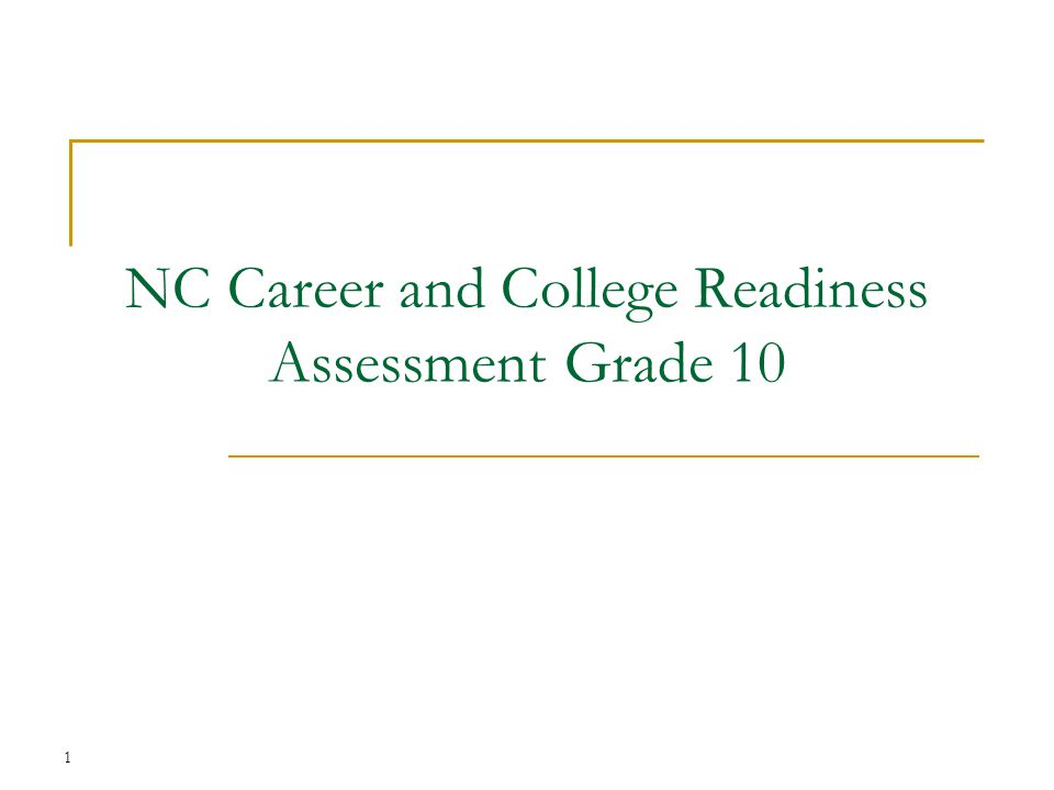 NC Career and College Readiness Assessment Grade 10 1