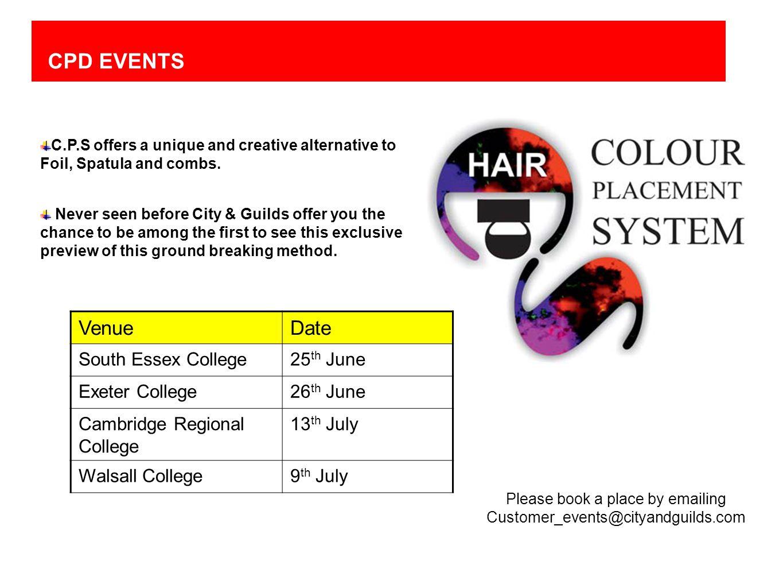 CPD EVENTS VenueDate South Essex College25 th June Exeter College26 th June Cambridge Regional College 13 th July Walsall College9 th July Please book