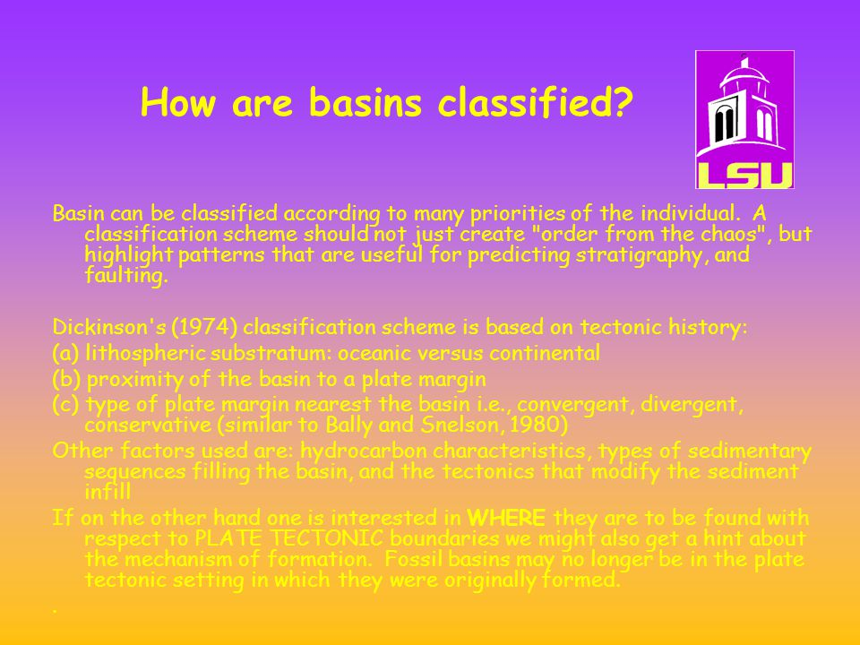 How are basins classified.