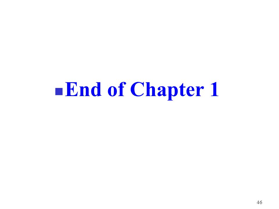 46 End of Chapter 1