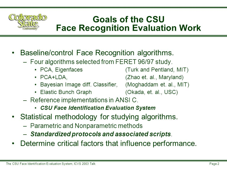 Page 13 The CSU Face Identification Evaluation System, ICVS 2003 Talk Producing Cumulative Match Curves