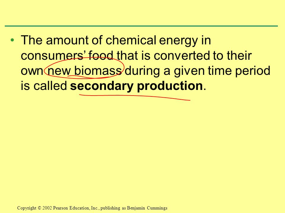 The amount of chemical energy in consumers' food that is converted to their own new biomass during a given time period is called secondary production.
