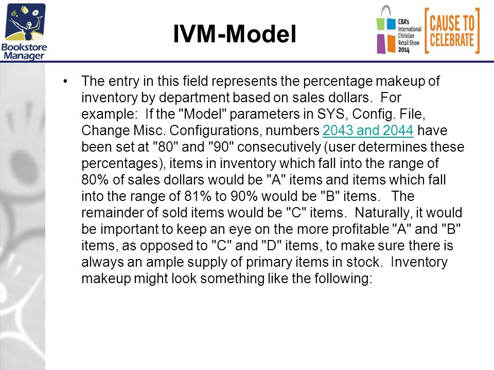 IVM-Model The entry in this field represents the percentage makeup of inventory by department based on sales dollars.