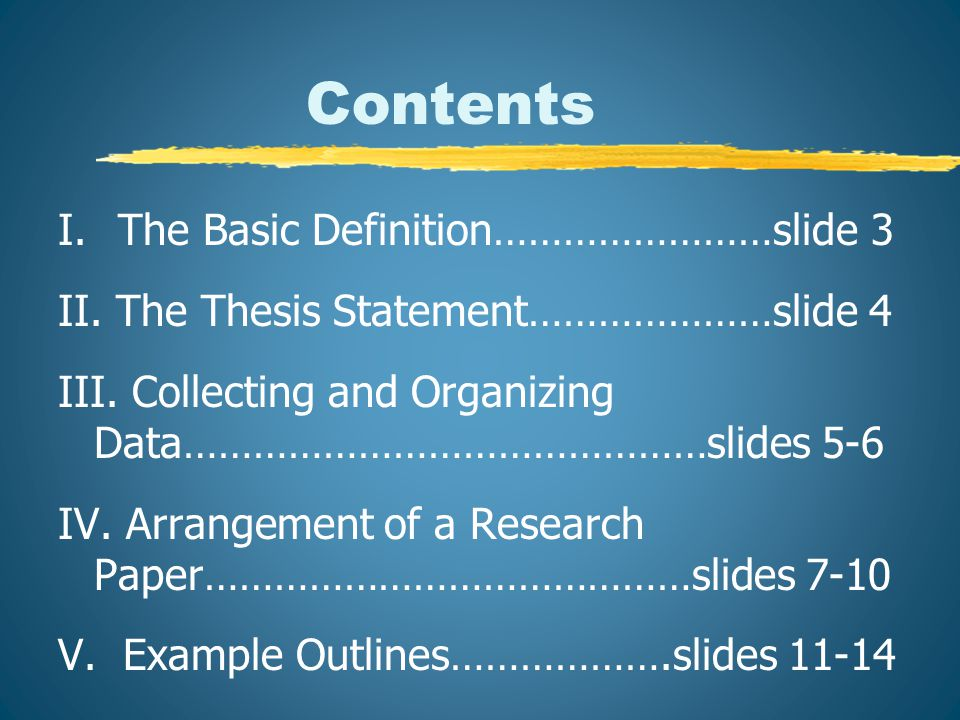 I.The Basic Definition A research paper… o is an extensive writing project.