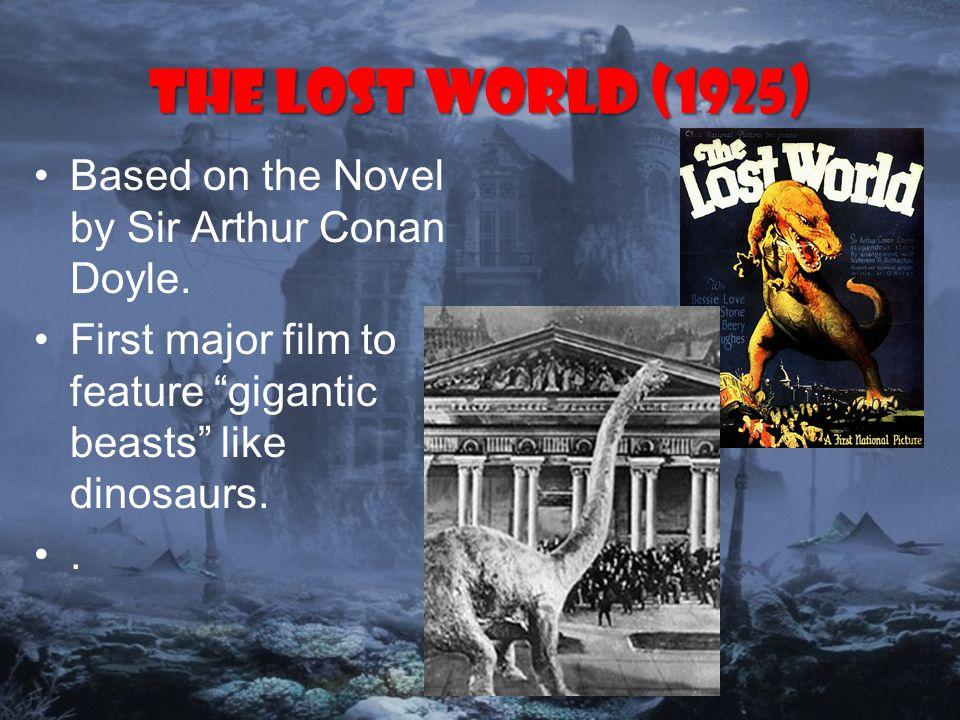 The Lost World (1925) Based on the Novel by Sir Arthur Conan Doyle.