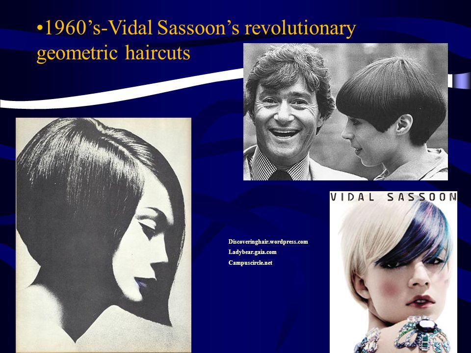 1960's-Vidal Sassoon's revolutionary geometric haircuts Discoveringhair.wordpress.com Ladybear.gaia.com Campuscircle.net