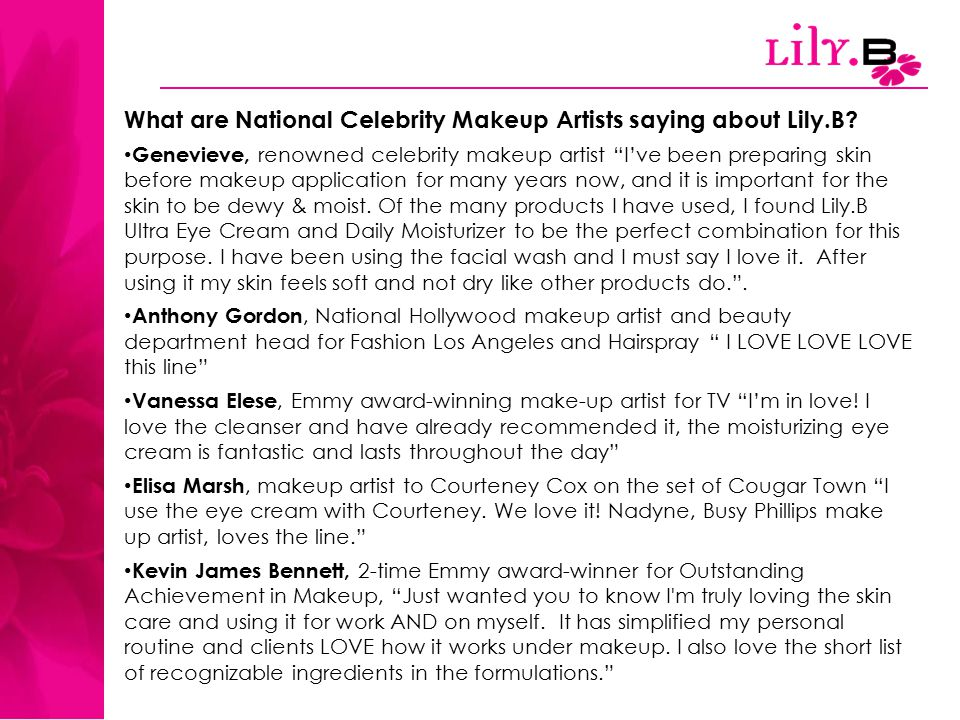 What are National Celebrity Makeup Artists saying about Lily.B.