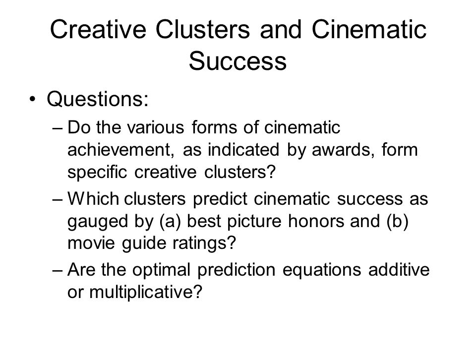 Study 2: Screenplay Traits Given –that films can be differentiated into artistic and entrepreneurial products, –that this differentiation depends heavily on the distinctive role of the dramatic creative cluster, and –that the screenplay plays a major role in defining this particular creative cluster, –can the two film types be distinguished by the characteristics of their screenplays?