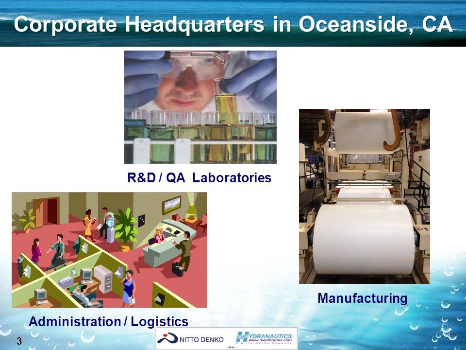 3 R&D / QA Laboratories Corporate Headquarters in Oceanside, CA Manufacturing Administration / Logistics