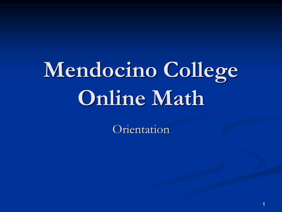 Mendocino College Online Math Orientation 1