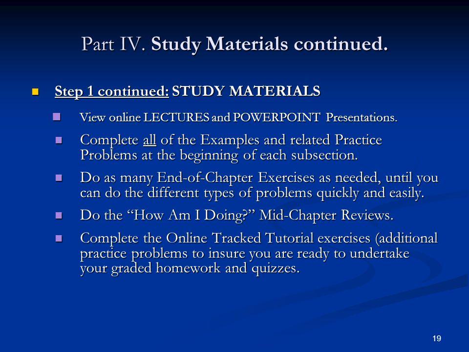 Part IV.Study Materials continued.