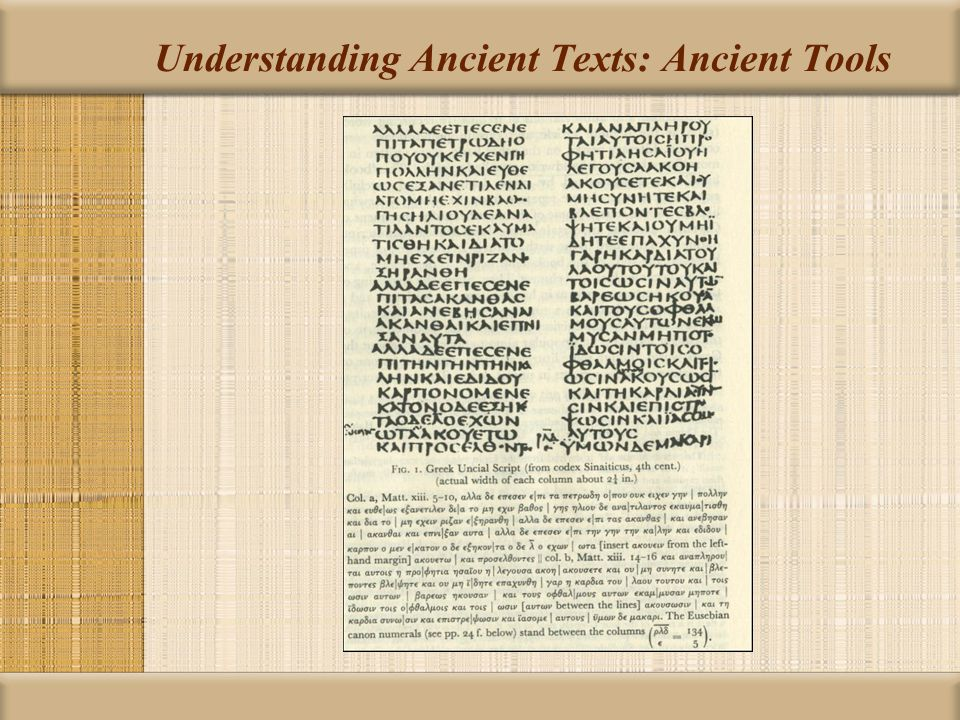 Understanding Ancient Texts: Ancient Tools